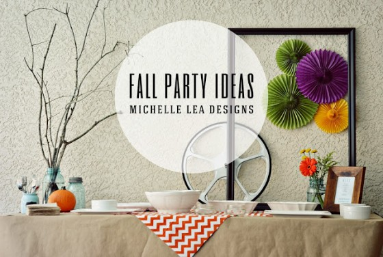 Fall Party Ideas Michelle Lea Designs
