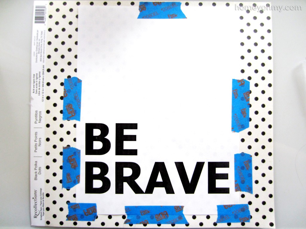 Be Brave taped