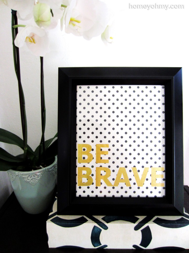 DIY Be Brave Wall Art