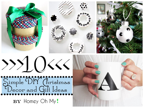 Decorating Ideas > 10 Simple DIY Christmas Decor And Gift Ideas By Homey Oh  ~ 024028_Holiday Decor Gift Ideas