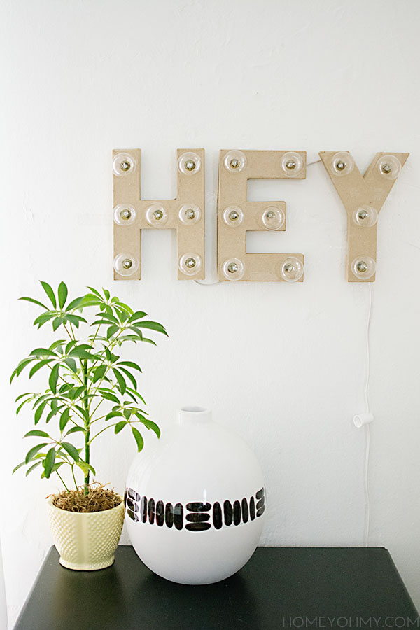 DIY Marquee Sign- Hey