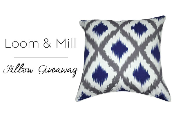 Loom and Mill Pillow Giveaway