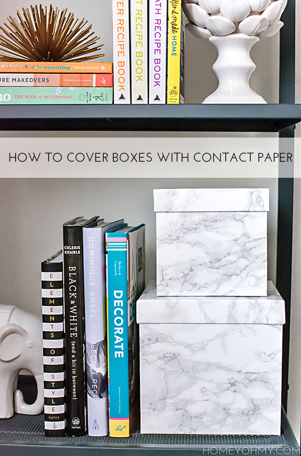 How To Cover Boxes With Contact Paper Homey Oh My